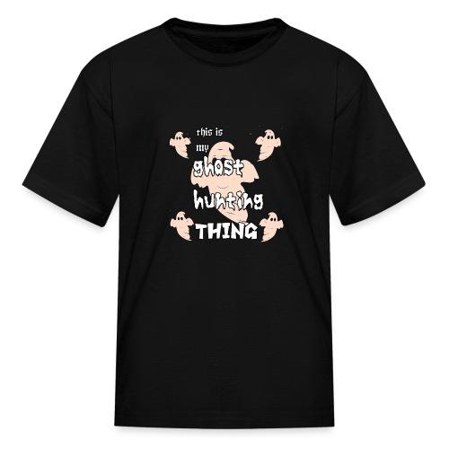 ghost hunting thing - Kids' T-Shirt
