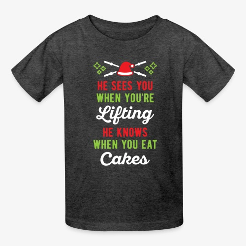 He Sees You When You're Lifting He Knows When You - Kids' T-Shirt