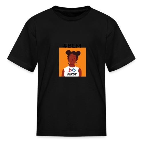 #BLM FIRST Girl Supporter - Kids' T-Shirt