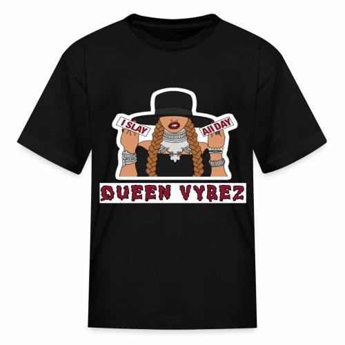 Qveen Vybez - Kids' T-Shirt