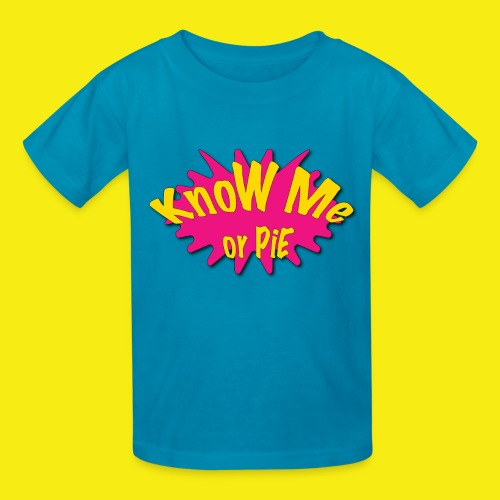 KnoW Me or PiE! - Kids' T-Shirt