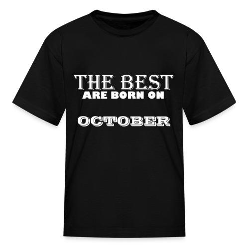 the best - Kids' T-Shirt