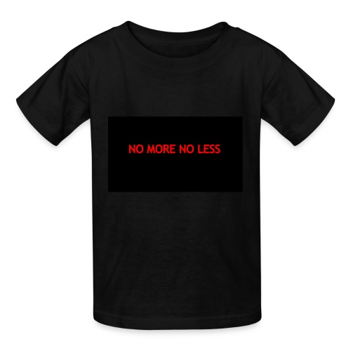NO MORE NO LESS - Kids' T-Shirt