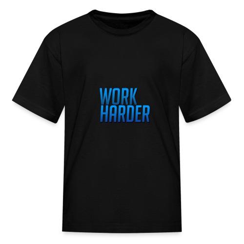 Work Harder - Kids' T-Shirt
