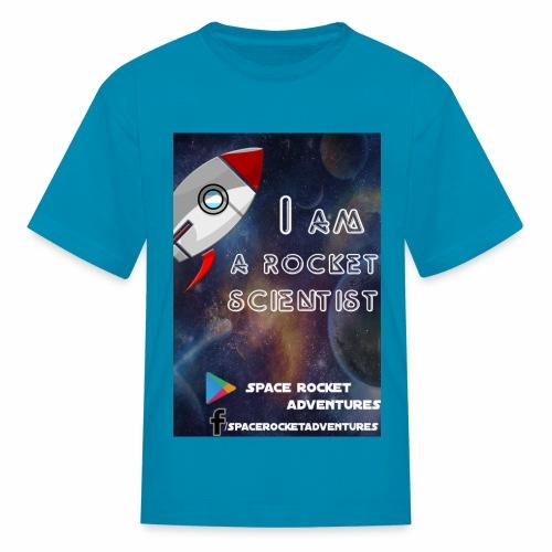 I AM A ROCKET SCIENTIST - Kids' T-Shirt