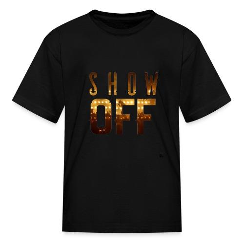 Show Off - Kids' T-Shirt