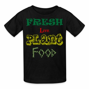 Fresh Live Plant Food - Kids' T-Shirt