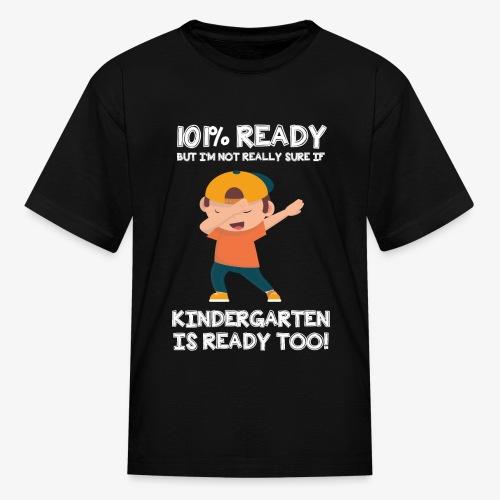 I Am Ready For Kindergarten - Kids' T-Shirt