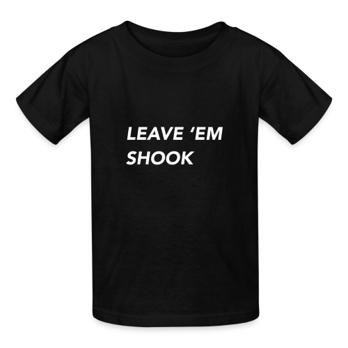 LEAVE EM SHOOK - Kids' T-Shirt
