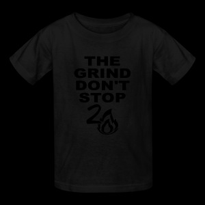 Grind Don't Stop - Kids' T-Shirt