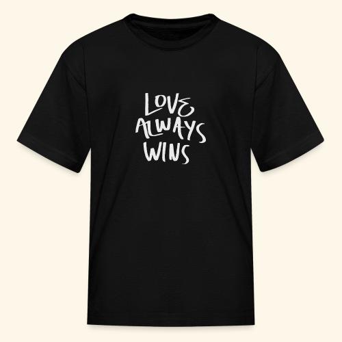 Love Always Wins Swagg - Kids' T-Shirt