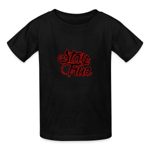 Stay True - Kids' T-Shirt