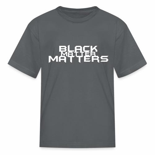 BLACK Matters - Kids' T-Shirt