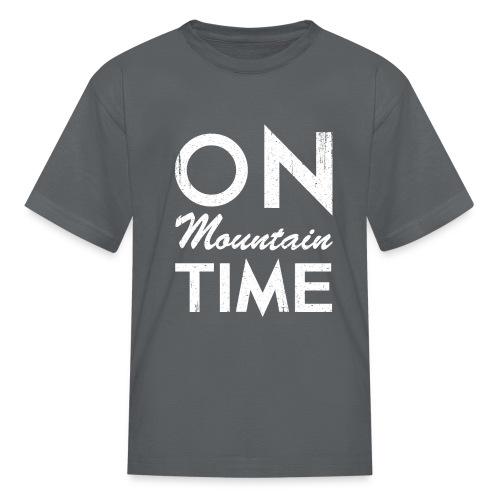 On Mountain Time - Kids' T-Shirt