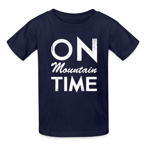 On Mountain Time - Kids' T-Shirt