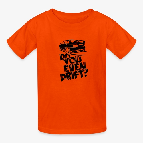 Do you even drift - Kids' T-Shirt