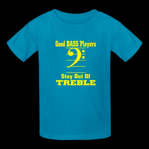 bass players stay out of treble - Kids' T-Shirt