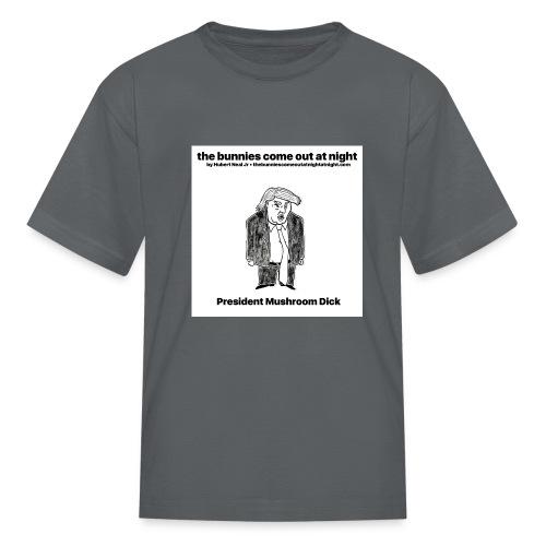 tbcoan Mushroom Dick - Kids' T-Shirt