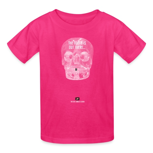 The Tooth is Out There! - Kids' T-Shirt