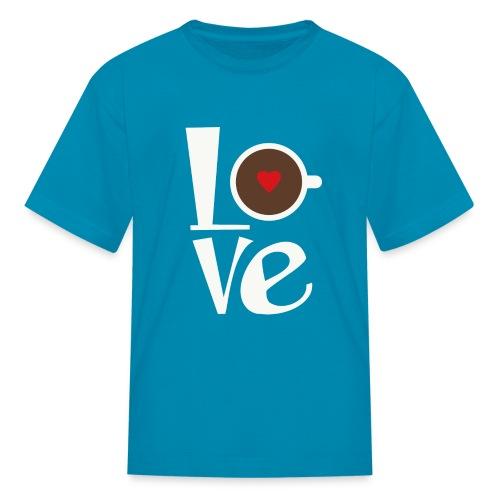 Love Coffee - Kids' T-Shirt