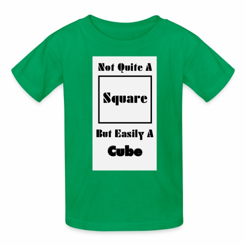 Not Quite A Square But Easily A Cube - Kids' T-Shirt