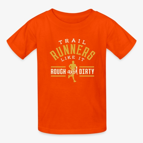 Trail Runners Like It Rough & Dirty - Kids' T-Shirt
