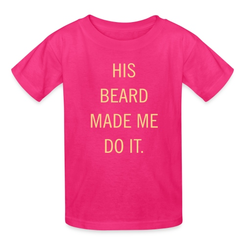 His beard made me do it - Kids' T-Shirt