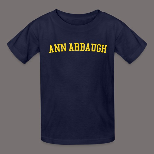 Welcome to Ann Arbaugh - Kids' T-Shirt