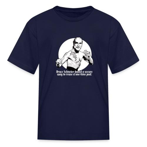 Bruce Schneier Fact #5b - Kids' T-Shirt