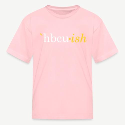 hbcu-ish - Kids' T-Shirt