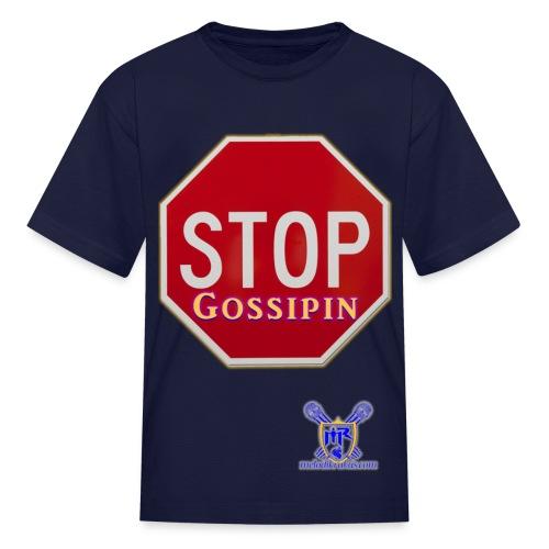 Stop Gossipin - Kids' T-Shirt