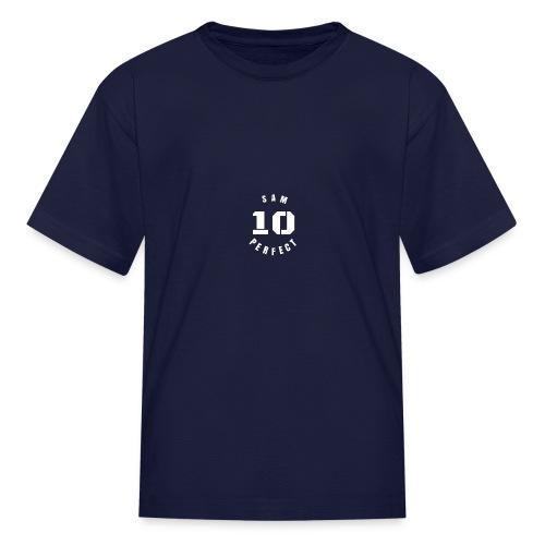 Sam Perfect 10 - Kids' T-Shirt