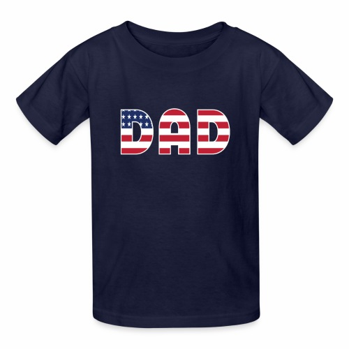 DAD + US Flag - Kids' T-Shirt
