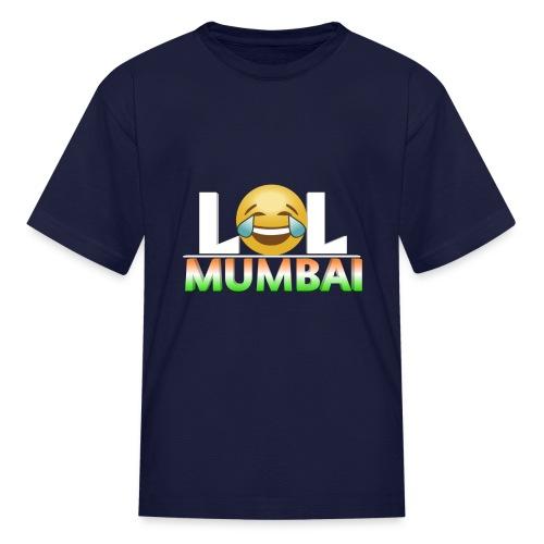 Lol Mumbai - Kids' T-Shirt