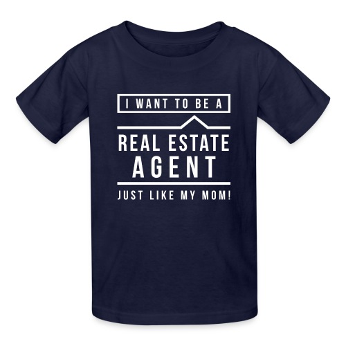 I want to be a real estate agent like Mom(White) - Kids' T-Shirt
