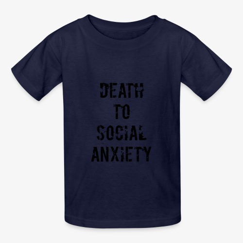 Death To Social Anxiety 2 0 - Kids' T-Shirt