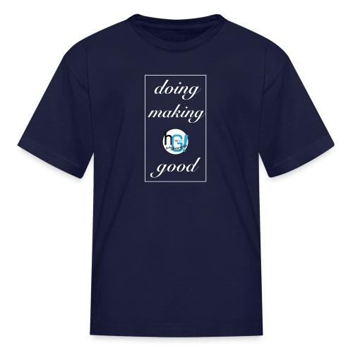 doing good shirt - Kids' T-Shirt