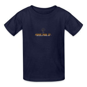 Just_Did_It - Kids' T-Shirt