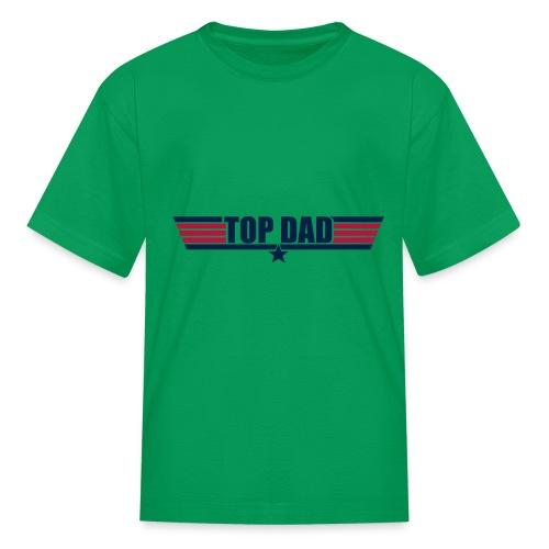 Top Dad - Kids' T-Shirt