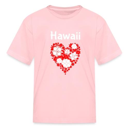 Hawaii Flower Heart Tropical Paradise - Kids' T-Shirt
