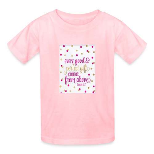 Every good & Perfect gift comes from above. - Kids' T-Shirt