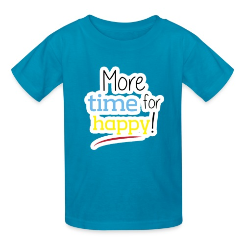 More Time for Happy! - Kids' T-Shirt