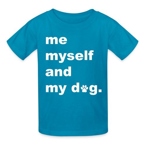 Me Myself And My Dog - Kids' T-Shirt