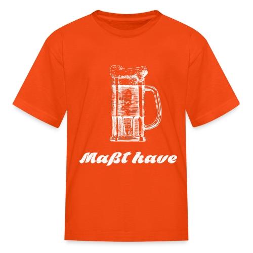 Masst have - Kids' T-Shirt