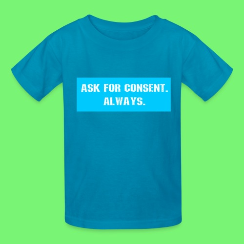 ask for consent - Kids' T-Shirt
