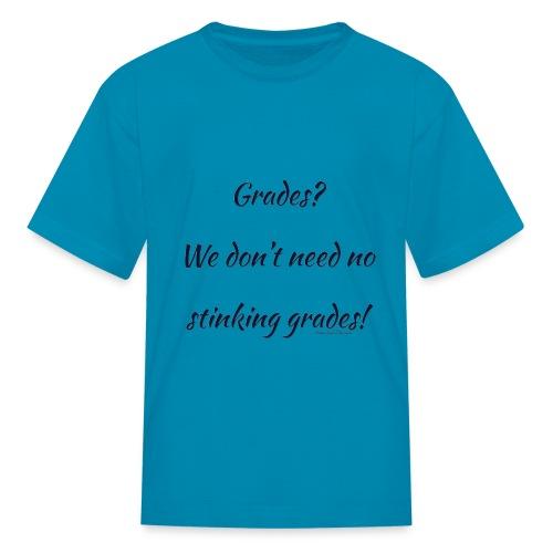 Grades for Homeschool - Kids' T-Shirt