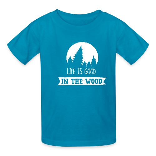 Good Life In The Wood - Kids' T-Shirt
