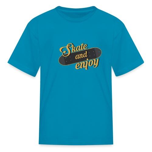 Skate And Enjoy - Kids' T-Shirt