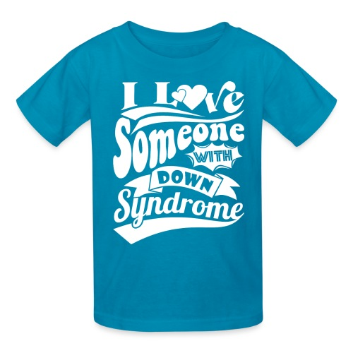 I Love Someone with Down syndrome - Kids' T-Shirt