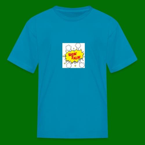 Sick Talk - Kids' T-Shirt